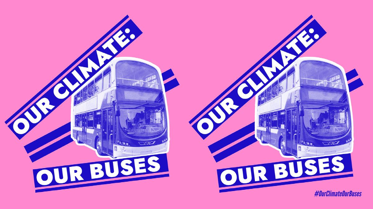 Our Climate: Our Buses